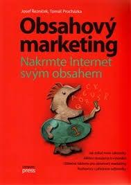 Obal knihy Obsahový marketing od Josefa Řezníčka a Tomáša Procházku
